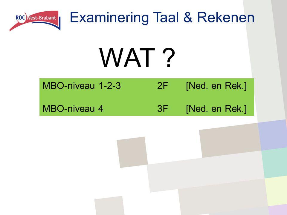 WAT Examinering Taal & Rekenen MBO-niveau 1-2-3 2F [Ned. en Rek.]